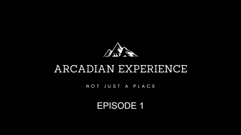 Arcadian Experience - Episode 1